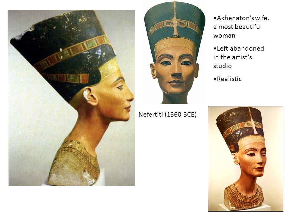 Akhenaton's wife, a most beautiful woman