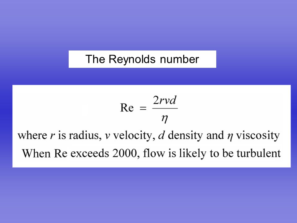 07-Mechanics.ppt The Reynolds number revised 1/9/04