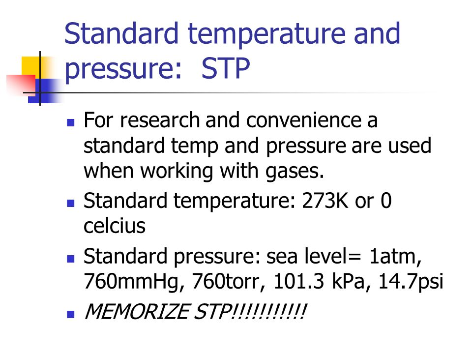 Standard temperature and pressure: STP