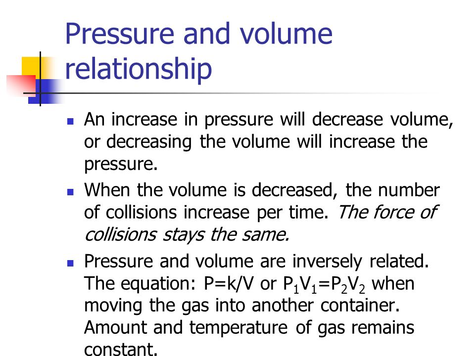Pressure and volume relationship