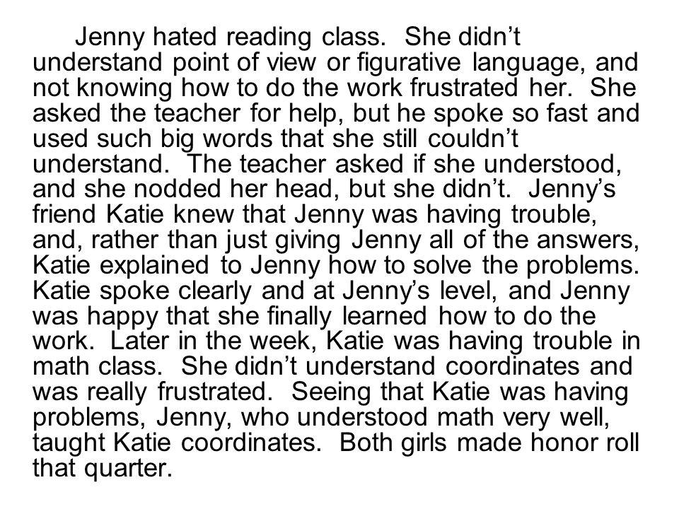 Jenny hated reading class