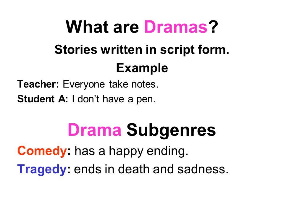 Stories written in script form.