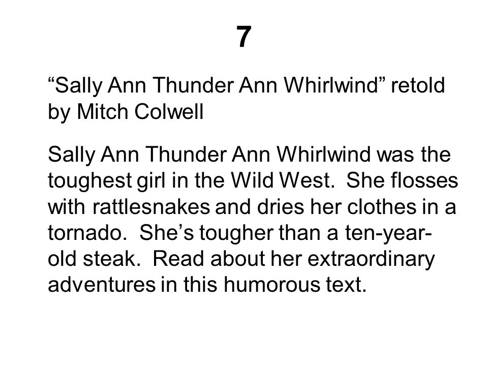7 Sally Ann Thunder Ann Whirlwind retold by Mitch Colwell