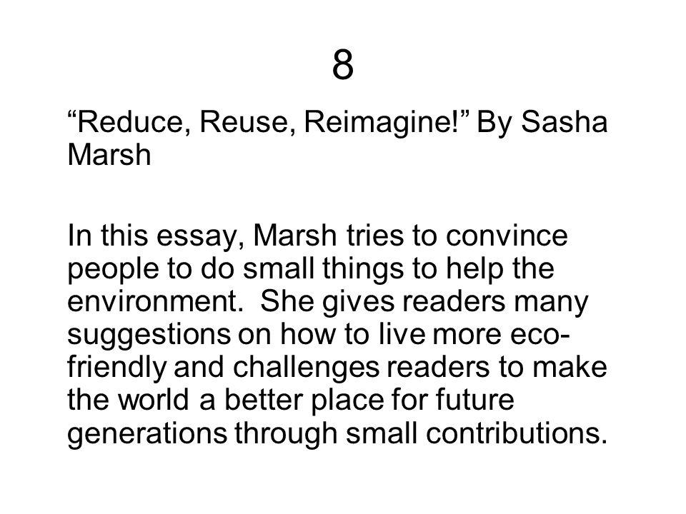 8 Reduce, Reuse, Reimagine! By Sasha Marsh