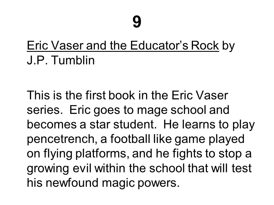 9 Eric Vaser and the Educator's Rock by J.P. Tumblin