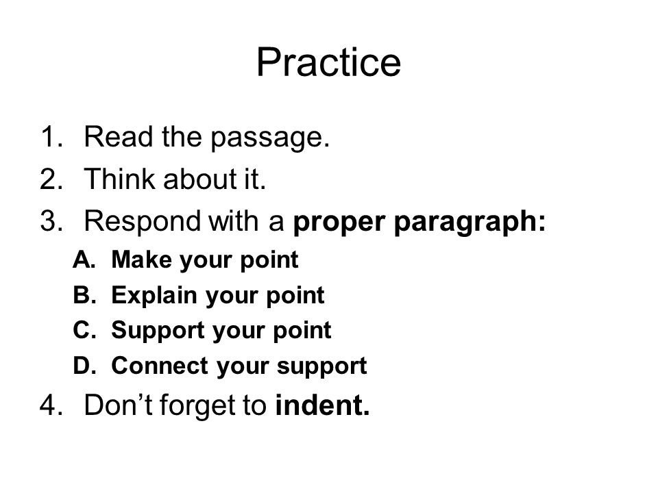 Practice Read the passage. Think about it.