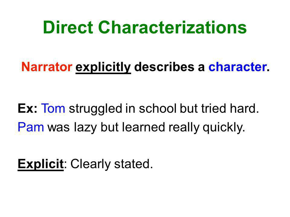 Direct Characterizations