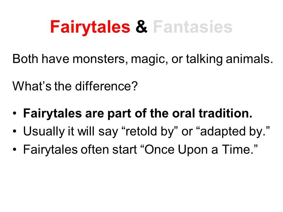Fairytales & Fantasies