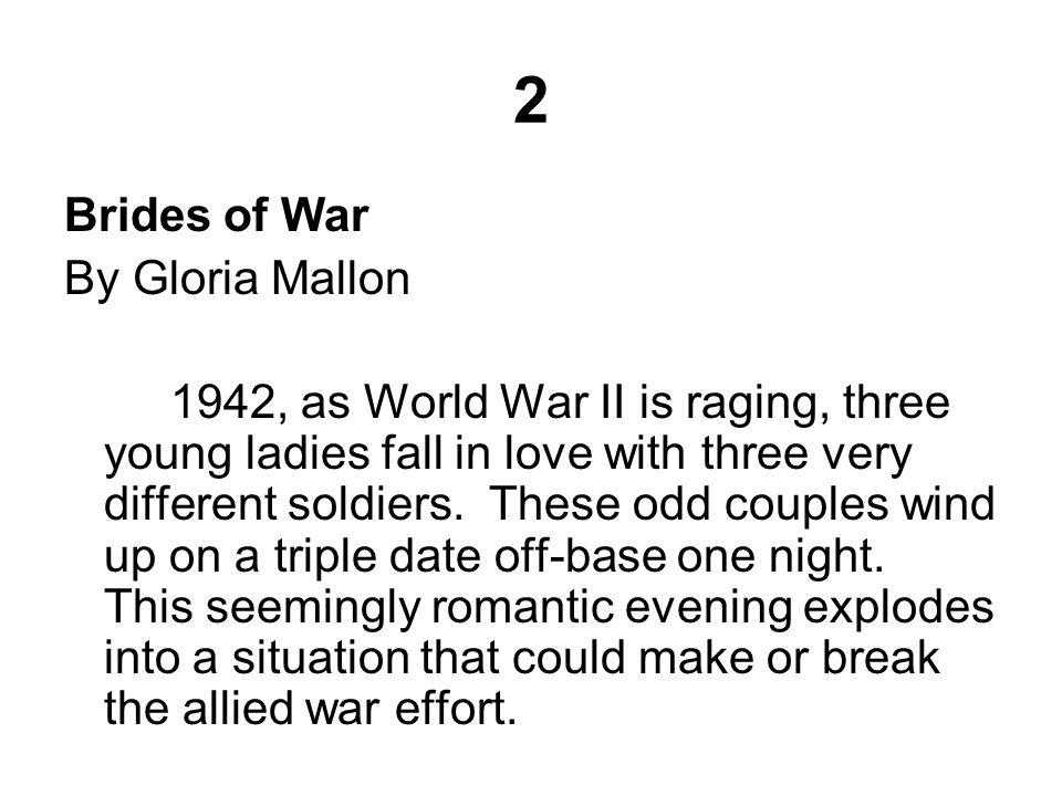 2 Brides of War By Gloria Mallon