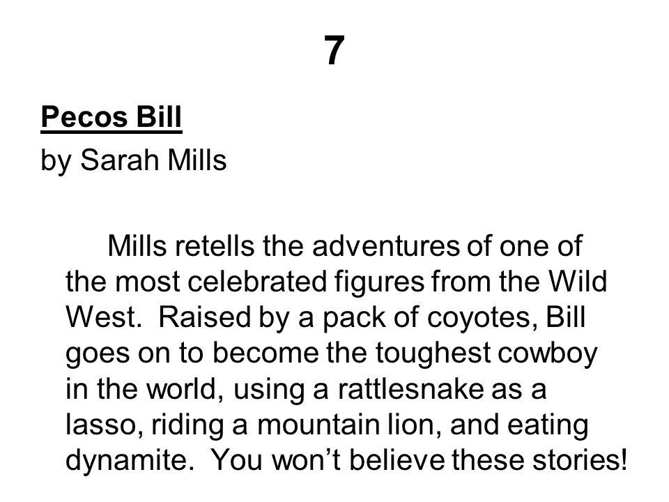 7 Pecos Bill by Sarah Mills