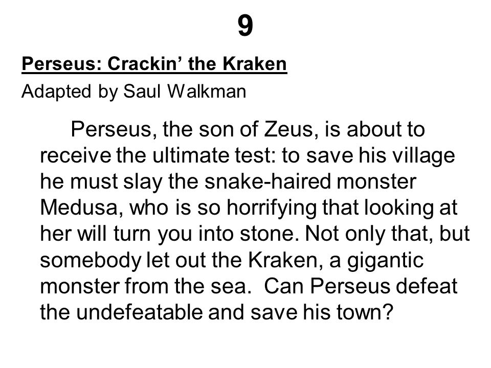 9 Perseus: Crackin' the Kraken Adapted by Saul Walkman