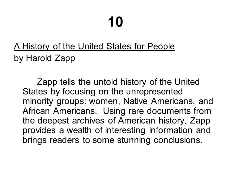 10 A History of the United States for People by Harold Zapp