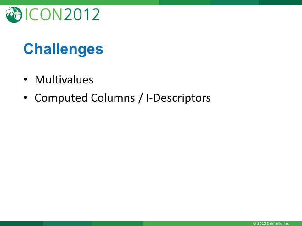 Challenges Multivalues Computed Columns / I-Descriptors