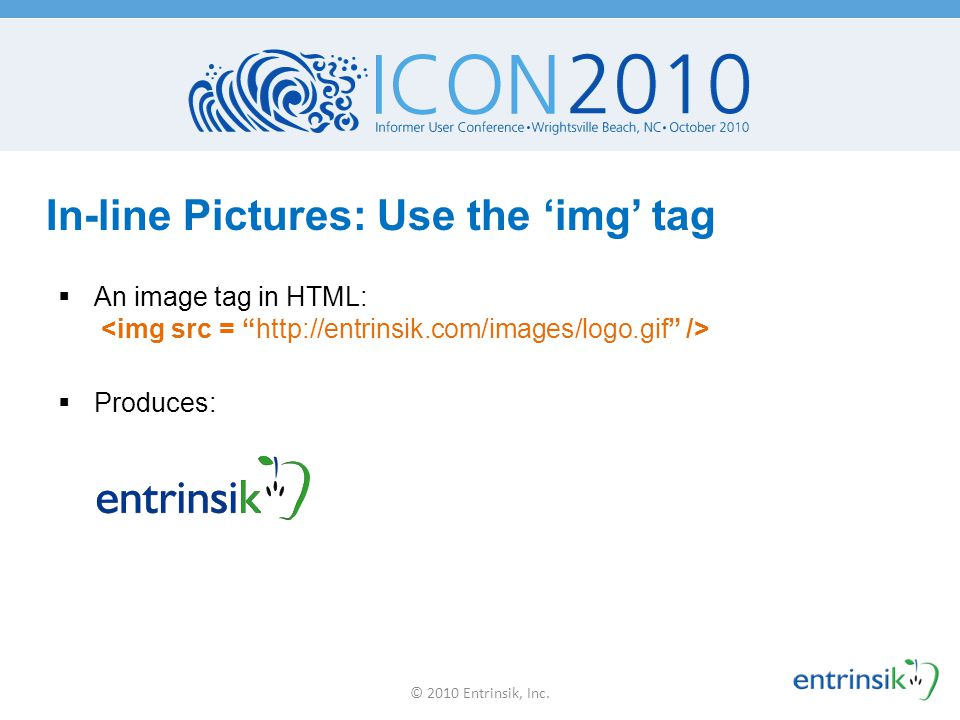 In-line Pictures: Use the 'img' tag