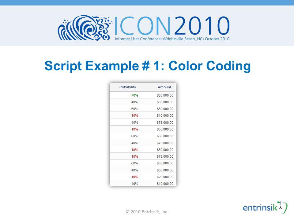 Script Example # 1: Color Coding