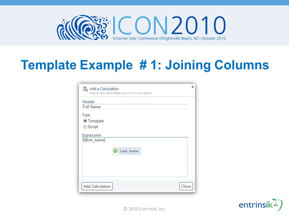 Template Example # 1: Joining Columns