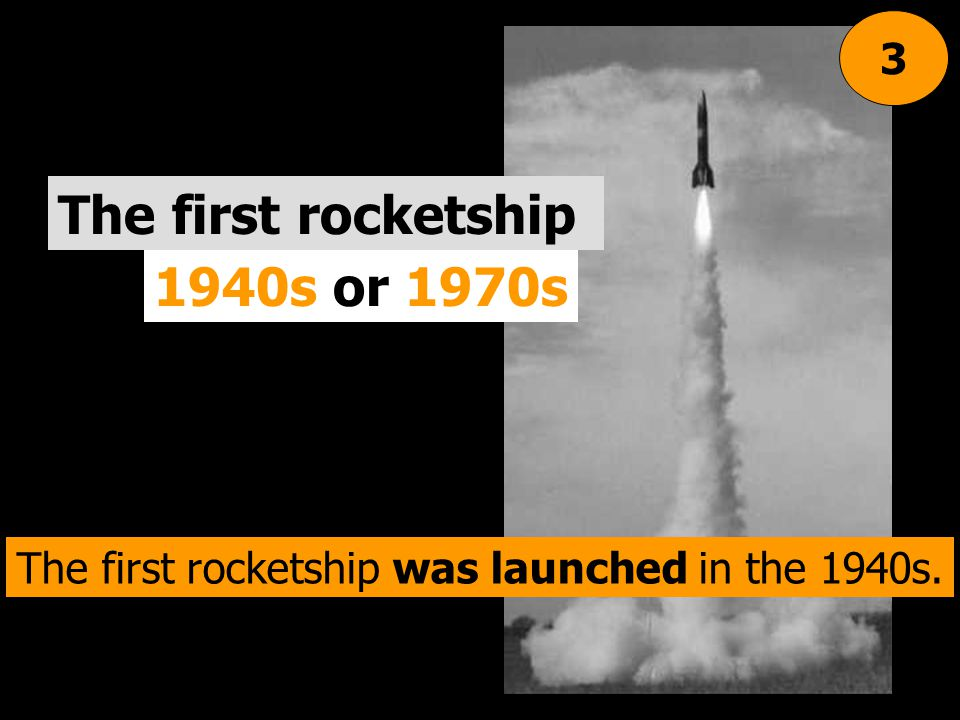 The first rocketship was launched in the 1940s.