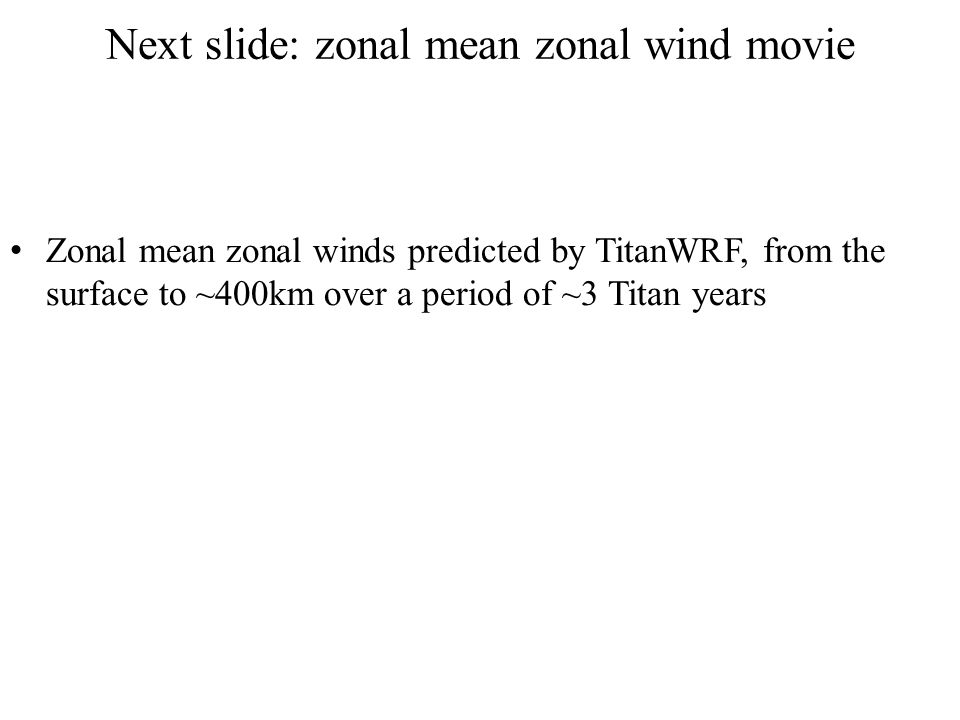 Next slide: zonal mean zonal wind movie