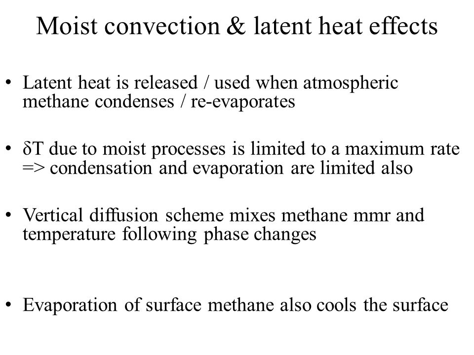 Moist convection & latent heat effects