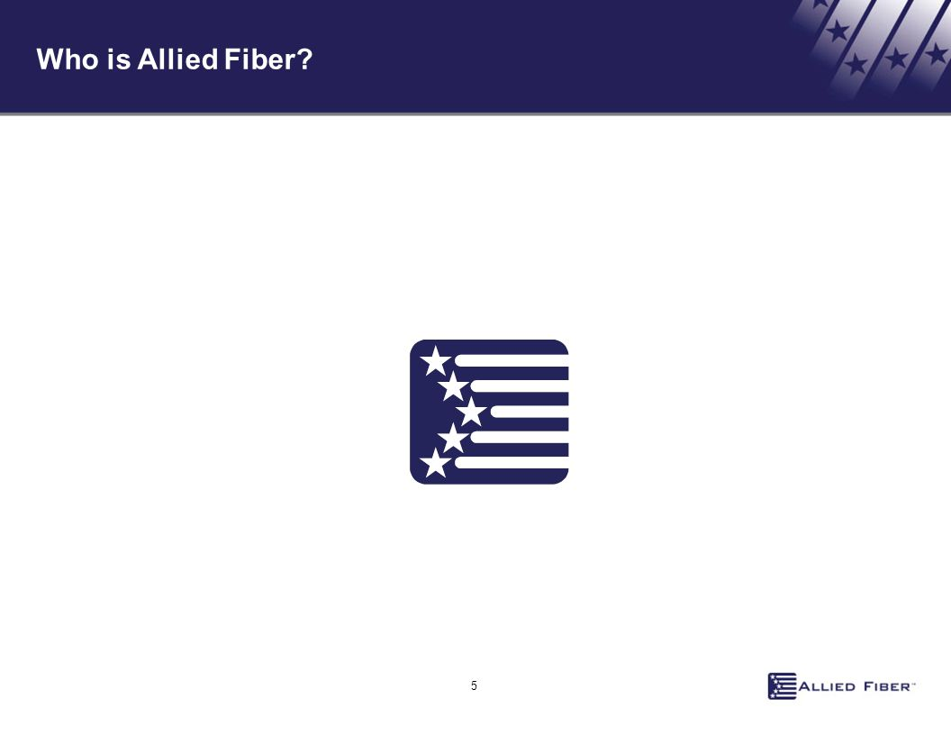 Who is Allied Fiber 5