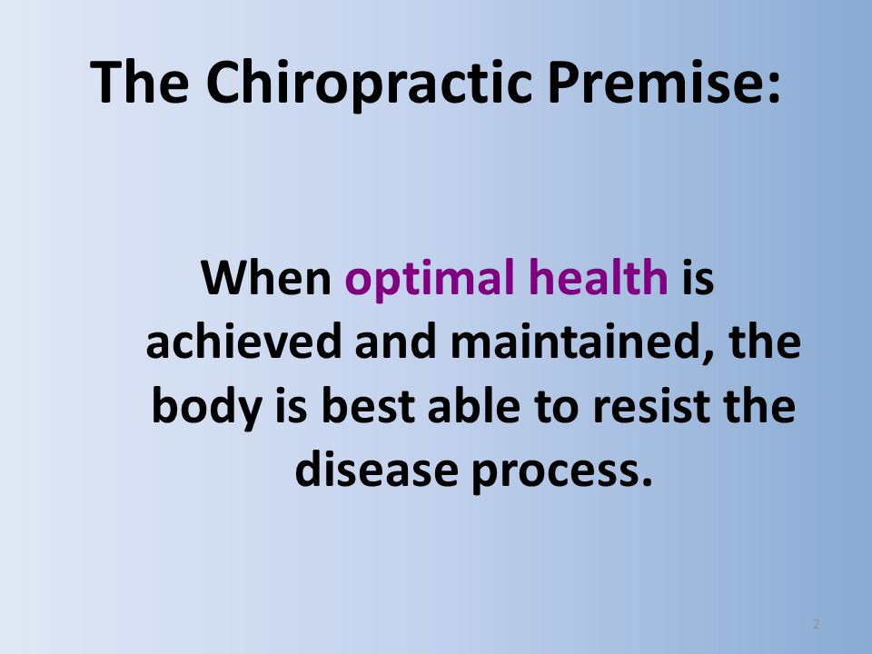 The Chiropractic Premise:
