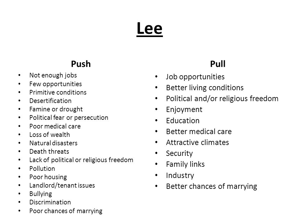 Lee Push Pull Job opportunities Better living conditions