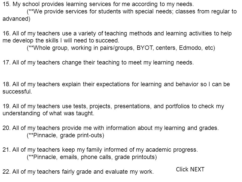 15. My school provides learning services for me according to my needs.