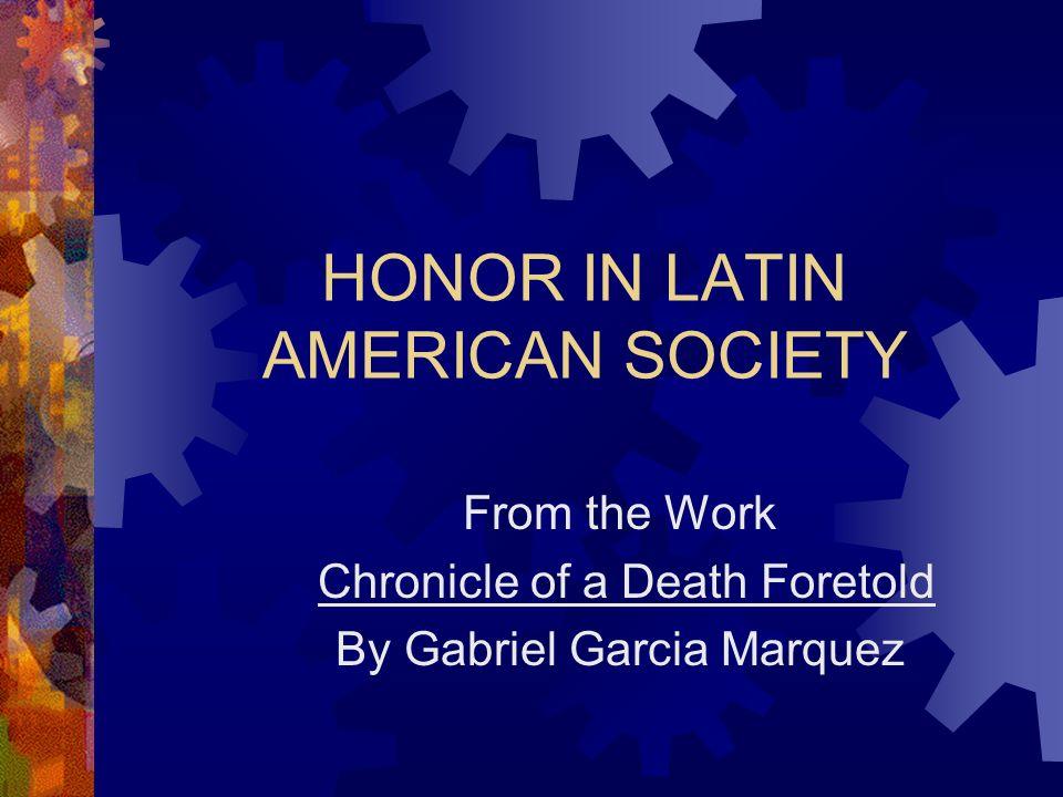HONOR IN LATIN AMERICAN SOCIETY