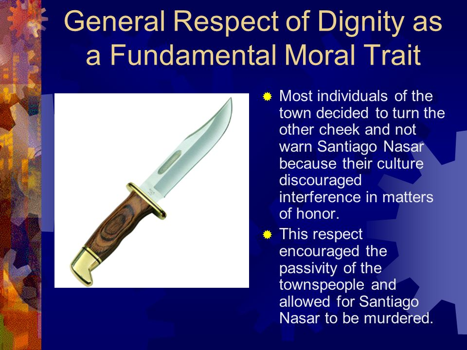 General Respect of Dignity as a Fundamental Moral Trait