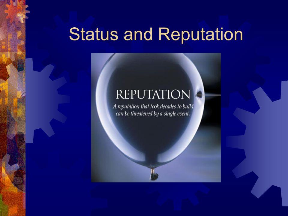 Status and Reputation