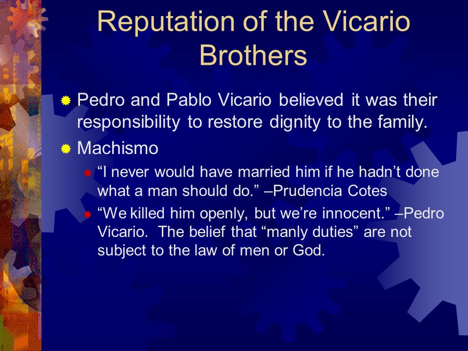 Reputation of the Vicario Brothers