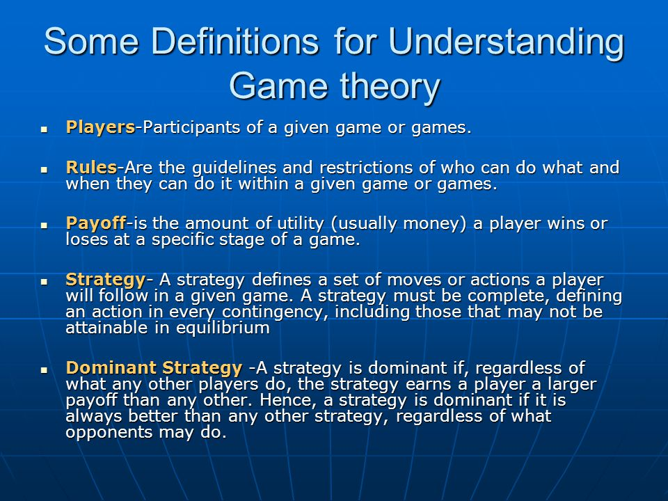 Some Definitions for Understanding Game theory