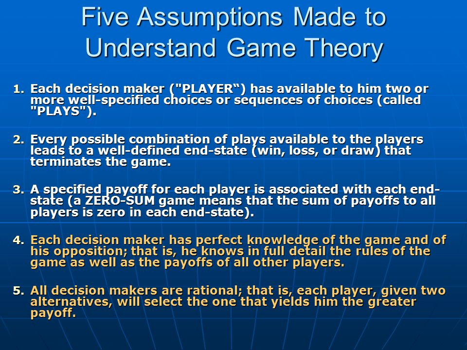 Five Assumptions Made to Understand Game Theory