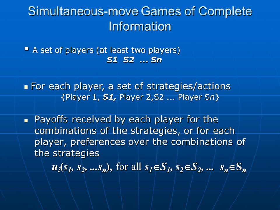 Simultaneous-move Games of Complete Information