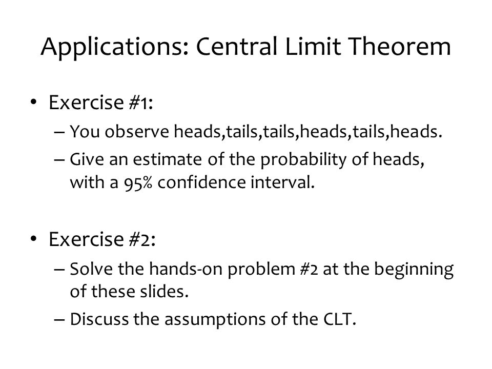 Applications: Central Limit Theorem