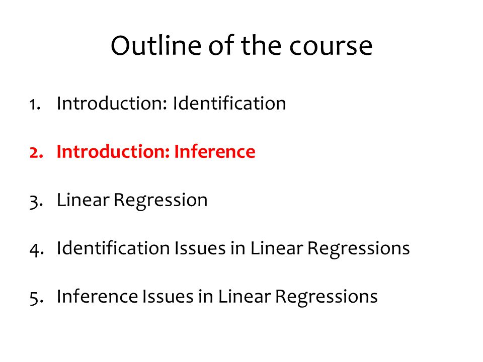 Outline of the course Introduction: Identification