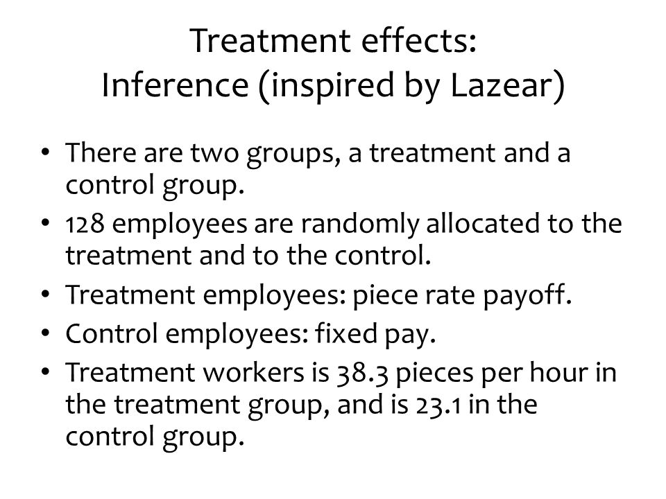 Treatment effects: Inference (inspired by Lazear)
