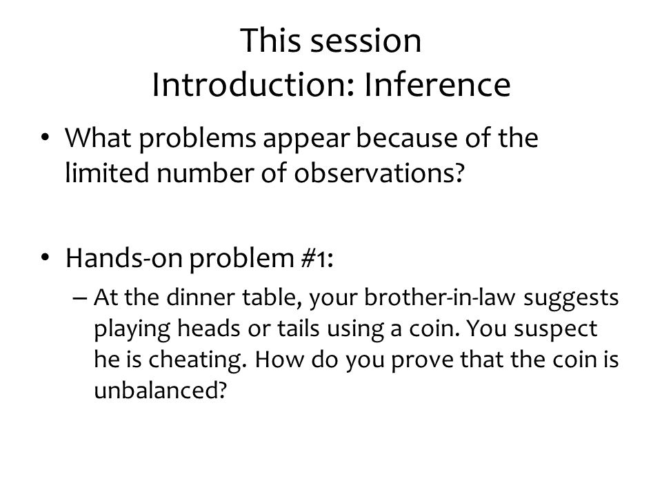 This session Introduction: Inference