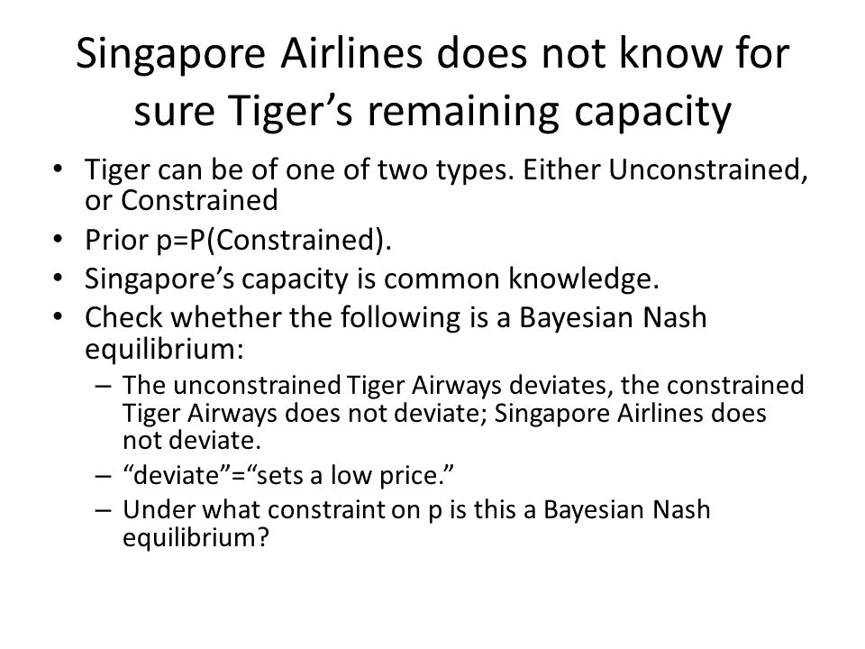 Singapore Airlines does not know for sure Tiger's remaining capacity