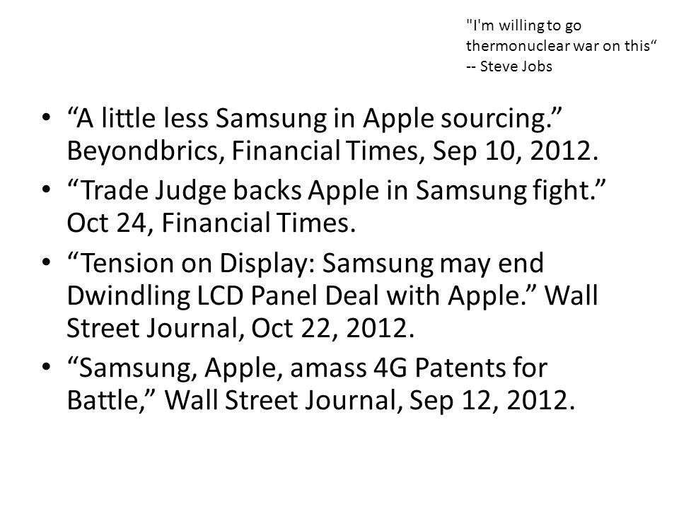 Trade Judge backs Apple in Samsung fight. Oct 24, Financial Times.