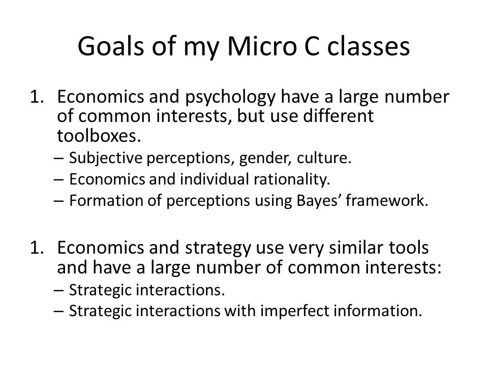 Goals of my Micro C classes