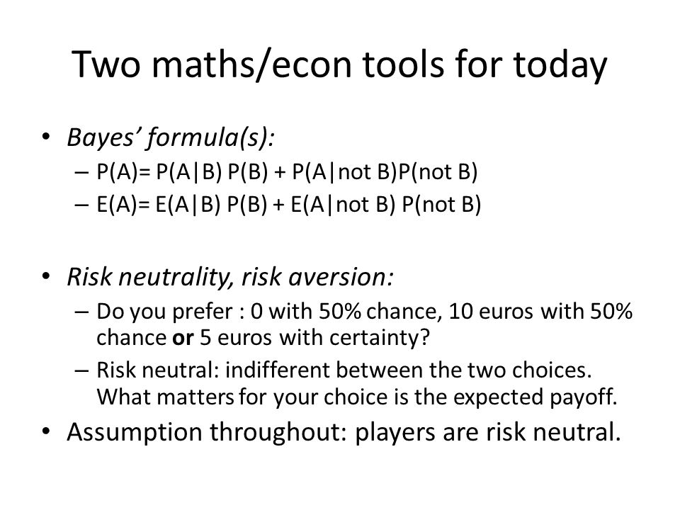 Two maths/econ tools for today