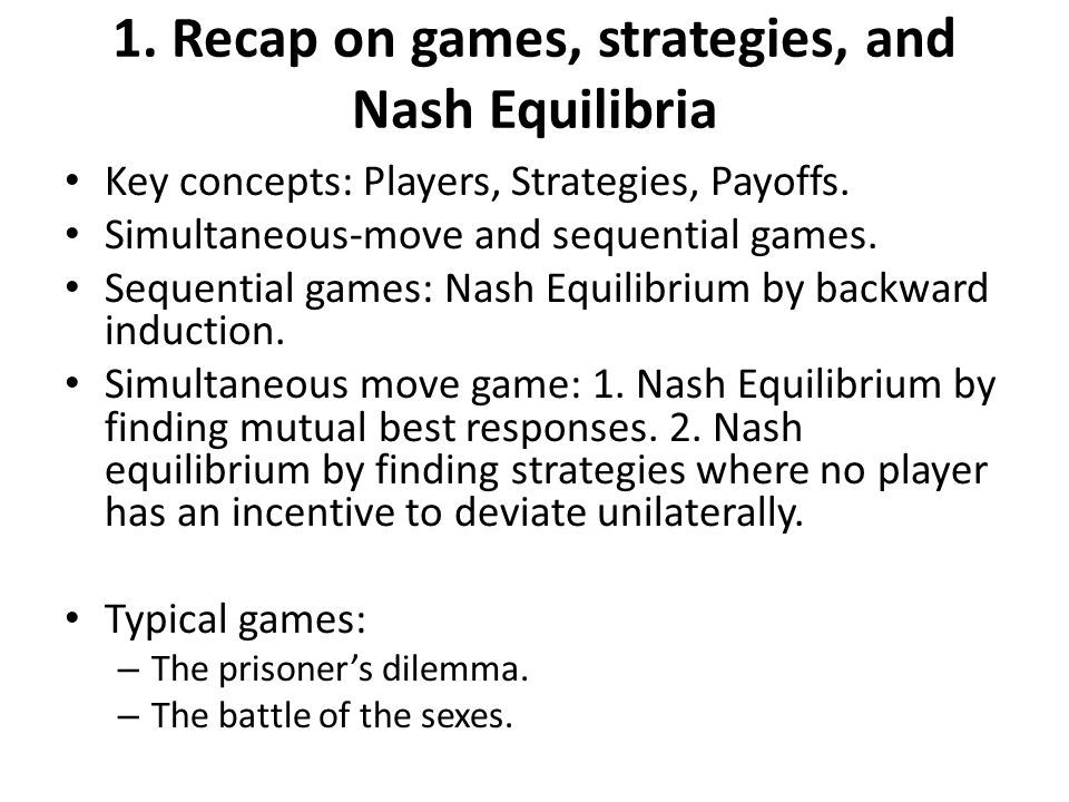 1. Recap on games, strategies, and Nash Equilibria