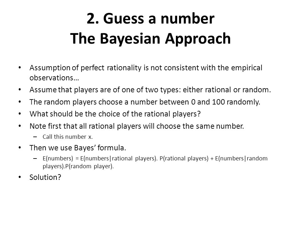 2. Guess a number The Bayesian Approach