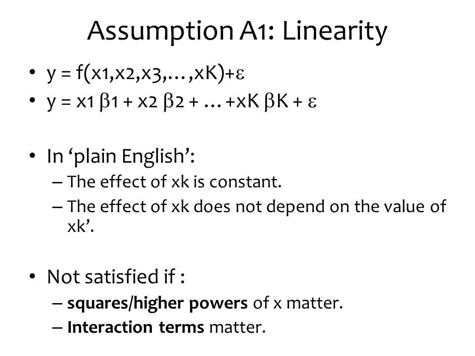 Assumption A1: Linearity