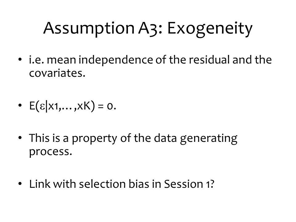 Assumption A3: Exogeneity