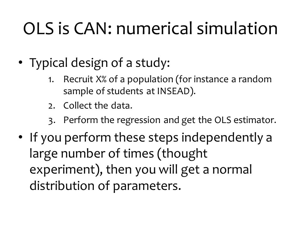 OLS is CAN: numerical simulation