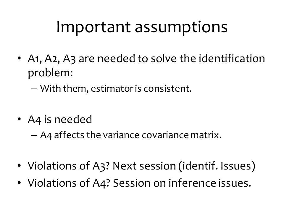 Important assumptions