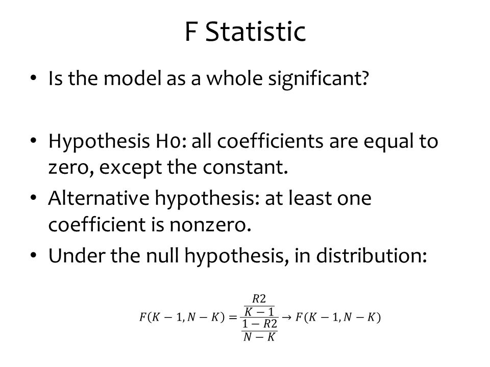 F Statistic Is the model as a whole significant
