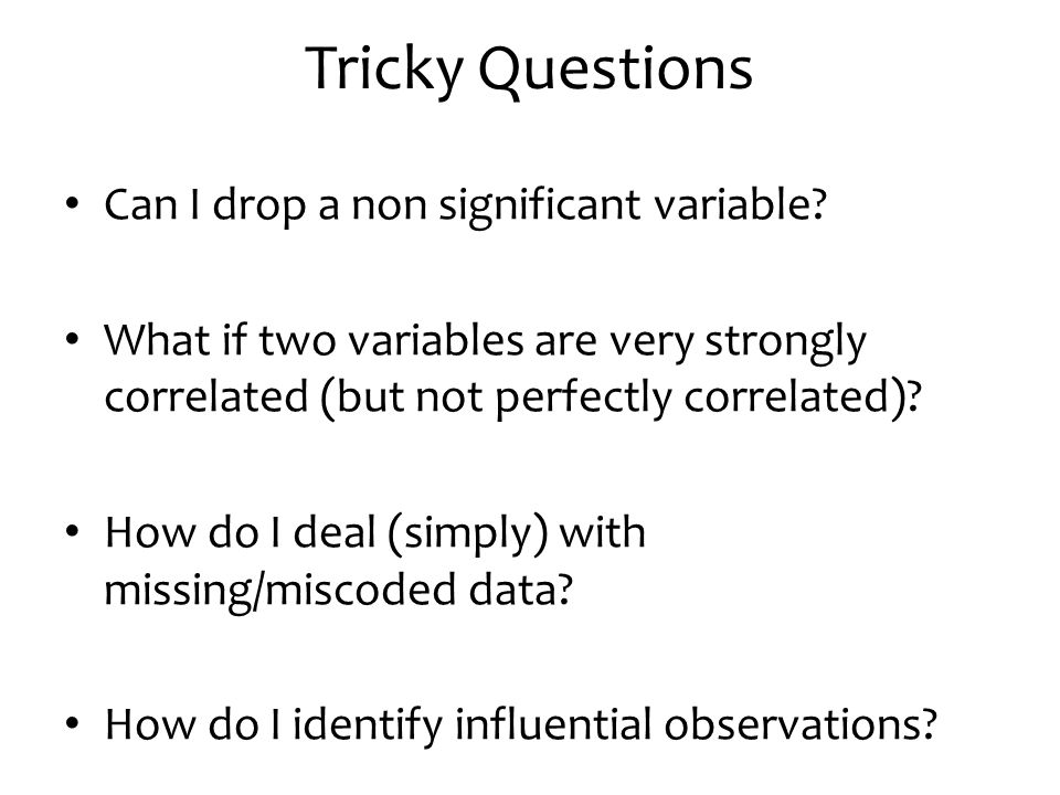 Tricky Questions Can I drop a non significant variable
